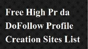 Free High Pr da DoFollow Profile Creation Sites List 2021