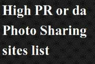 High PR or da Photo Sharing sites list